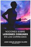 Comprar libro Nociones sobre lesiones comunes en los corredores